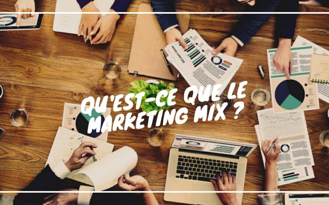 Mettre en place une stratégie efficace en mix marketing